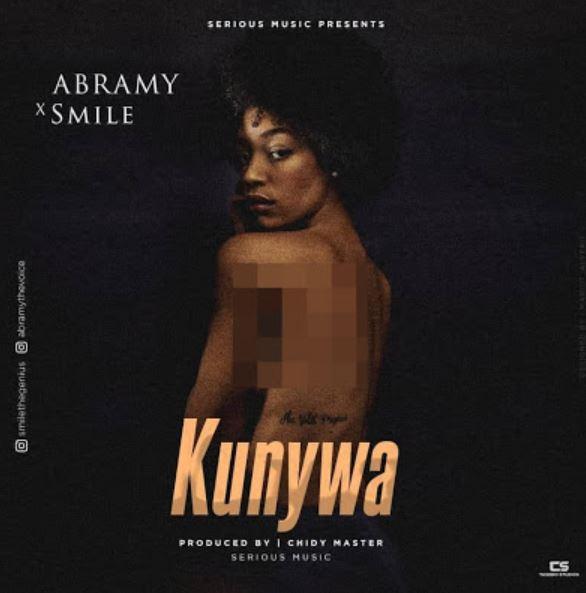 Photo of New AUDIO: Smile X Abramy – KUNYWA | Download