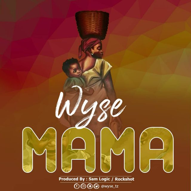 Photo of New AUDIO: Wyse – Mama | Download Mp3