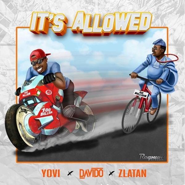 Photo of New AUDIO: Yovi X Davido X Zlatan – It's Allowed