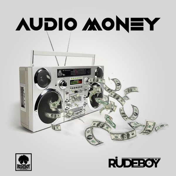 Photo of New AUDIO: Rudeboy – Audio Money