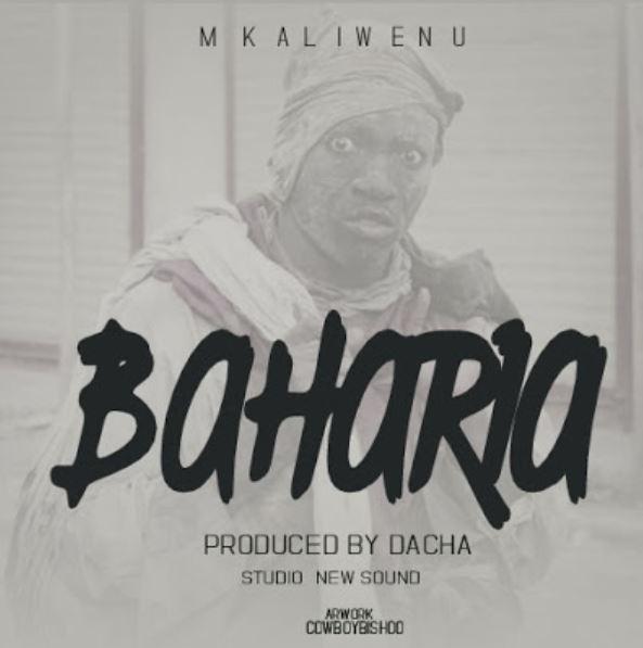 Photo of New AUDIO: Mkaliwenu – Baharia | Download Mp3