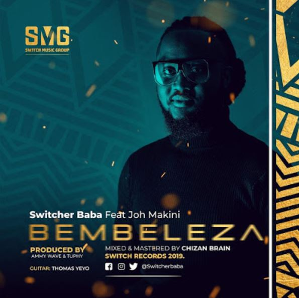 Photo of New AUDIO: Switcher Baba ( ROCKA ) Ft. Joh Makini – BEMBELEZA | Download Mp3