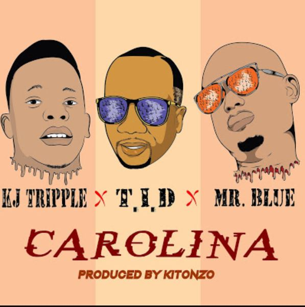 Photo of New AUDIO: KJ TRIPLE Ft. TID & MR BLUE – CAROLINA | Download Mp3