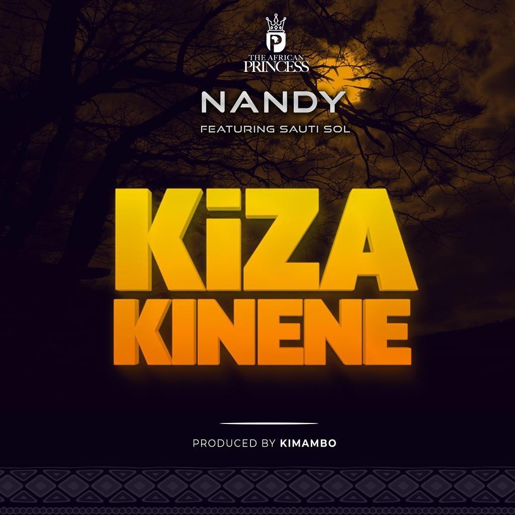 Photo of New AUDIO: Nandy Ft. Sauti Sol – Kiza Kinene | DOWNLOAD Mp3