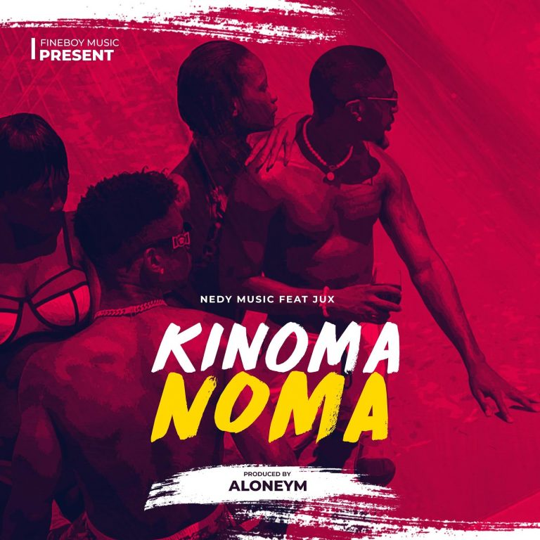 Photo of New AUDIO: Nedy Music Ft. Jux – Kinoma Noma | Download Mp3
