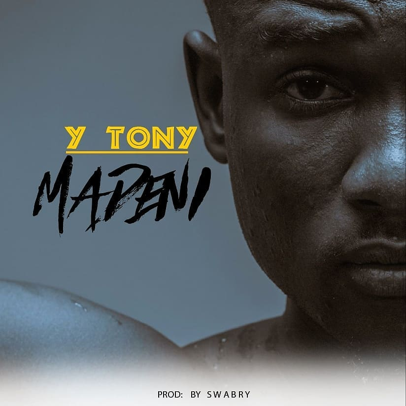 Photo of New AUDIO: Y Tony – Madeni | Download Mp3