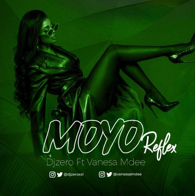 Photo of New AUDIO: DJ Zero Ft Vanessa Mdee – Moyo REFIX | Download Mp3