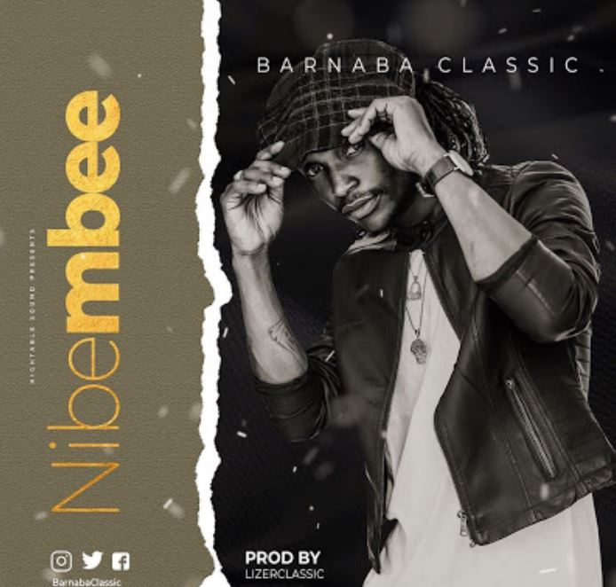 Photo of New AUDIO: Barnaba – NIBEMBEE | Download Mp3