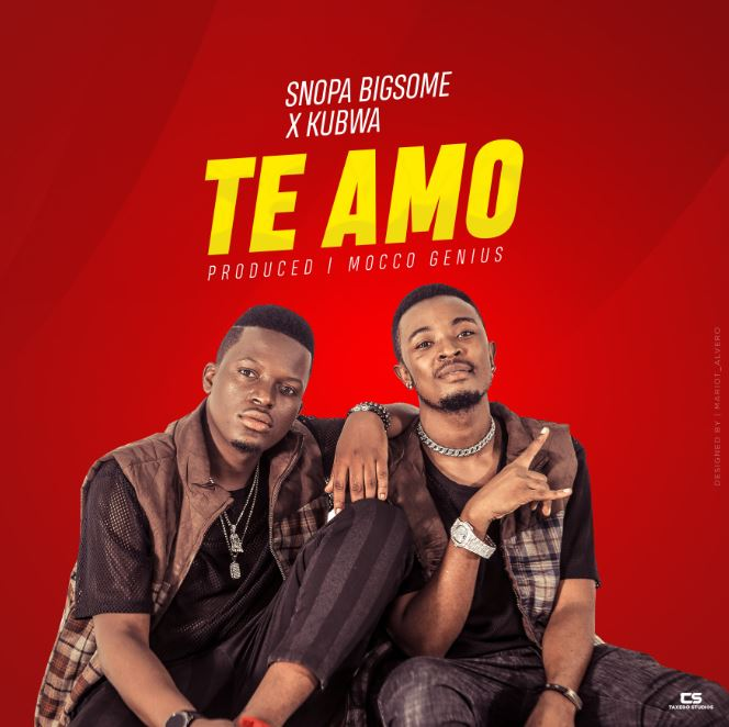 Photo of New AUDIO: Snopa Bigsome X Kubwa – Te Amo | Download Mp3
