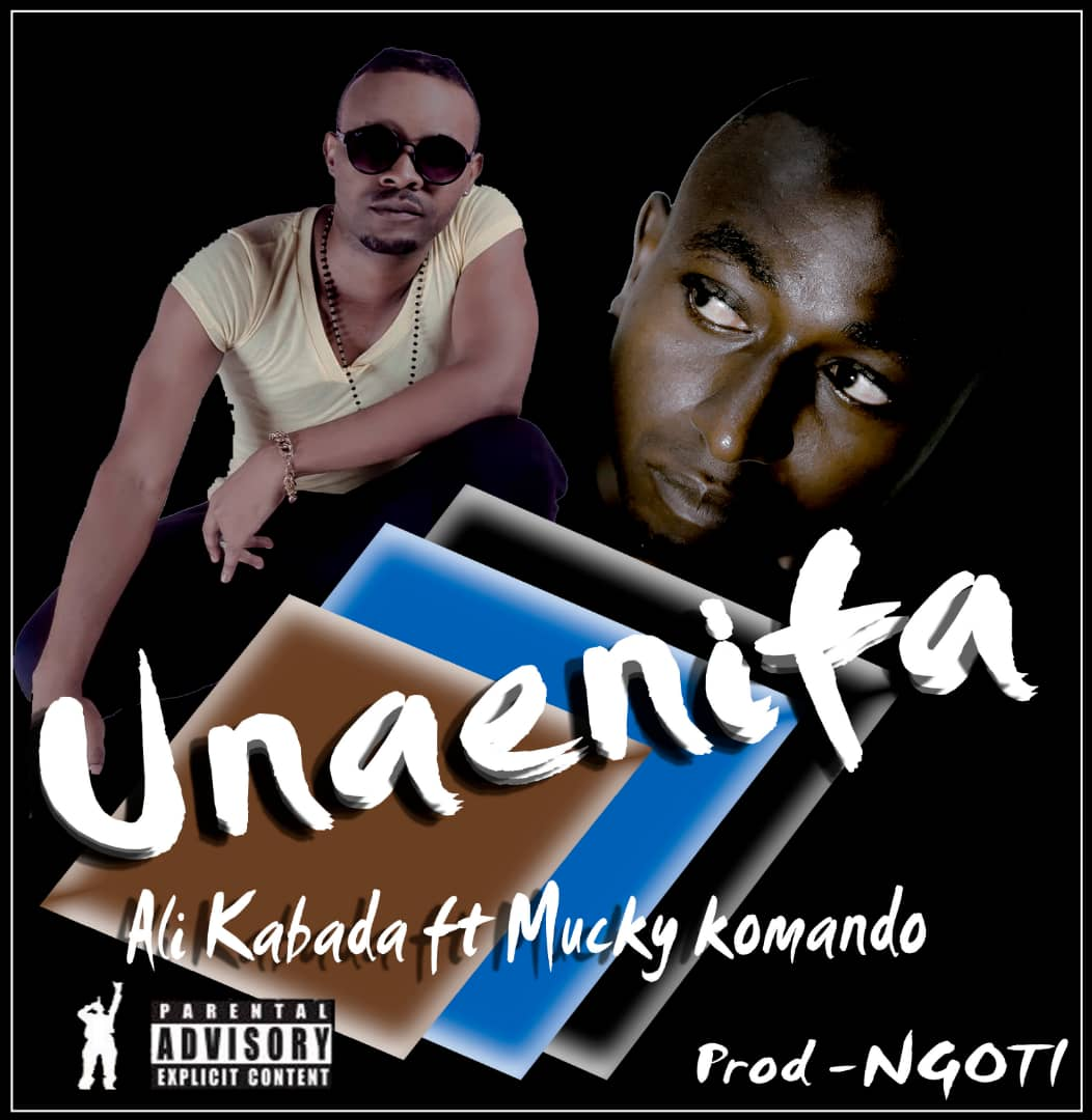 Photo of New AUDIO: Ali Kabada ft Mucky Komando – Unaenifaa | Download Mp3