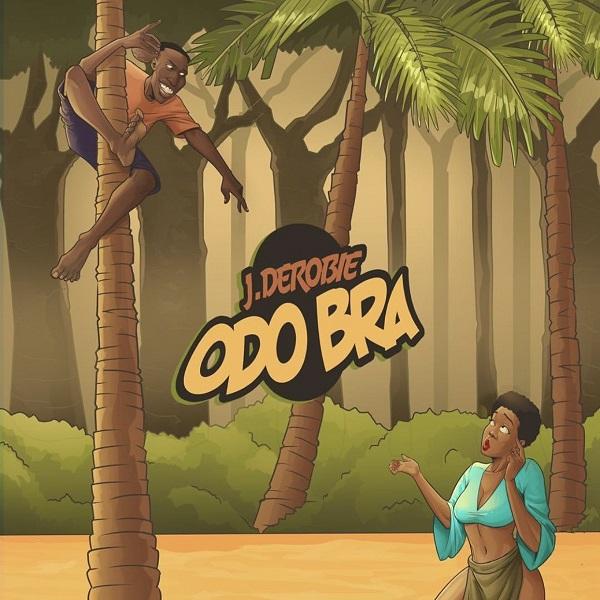 Photo of New AUDIO: J.Derobie – Odo Bra