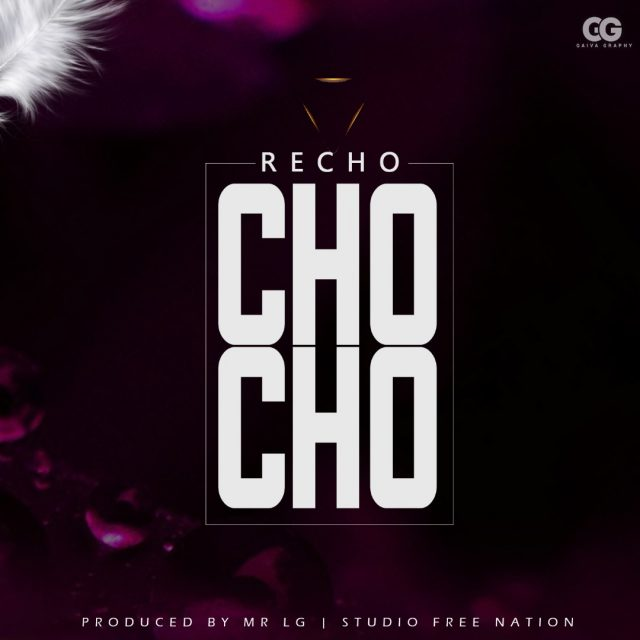 Photo of New AUDIO: Recho Kizunguzungu – CHOCHO | Download Mp3