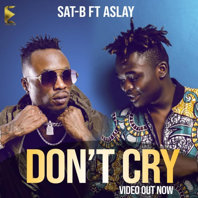 Photo of New AUDIO: Sat-B ft Aslay – Don't Cry | Download Mp3