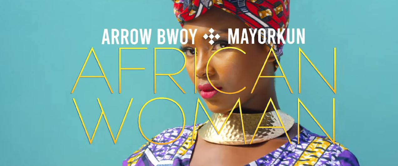 Photo of New VIDEO: Arrow Bwoy Ft MAYORKUN – AFRICAN WOMAN