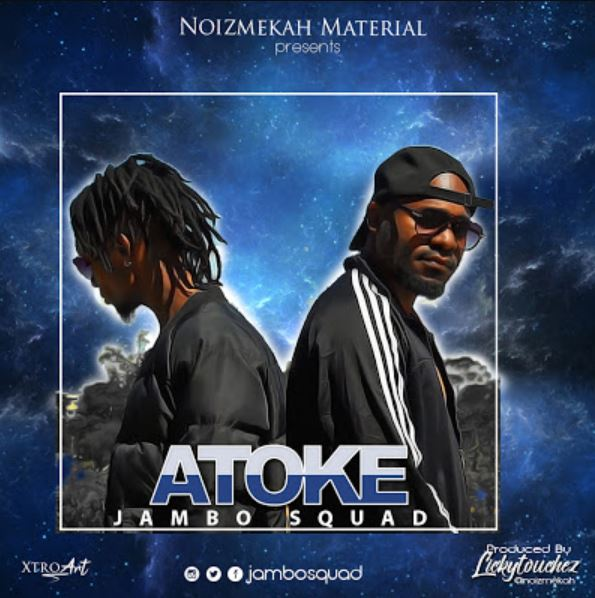 Photo of New AUDIO: Jambo Squad – Atoke | Download Mp3
