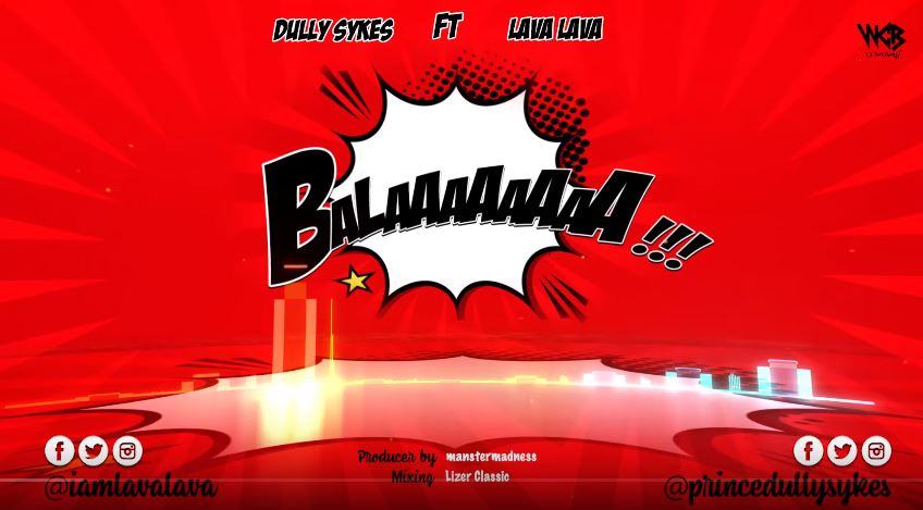 Photo of New AUDIO: Dully Sykes Ft Lava Lava – Balaa | Download Mp3