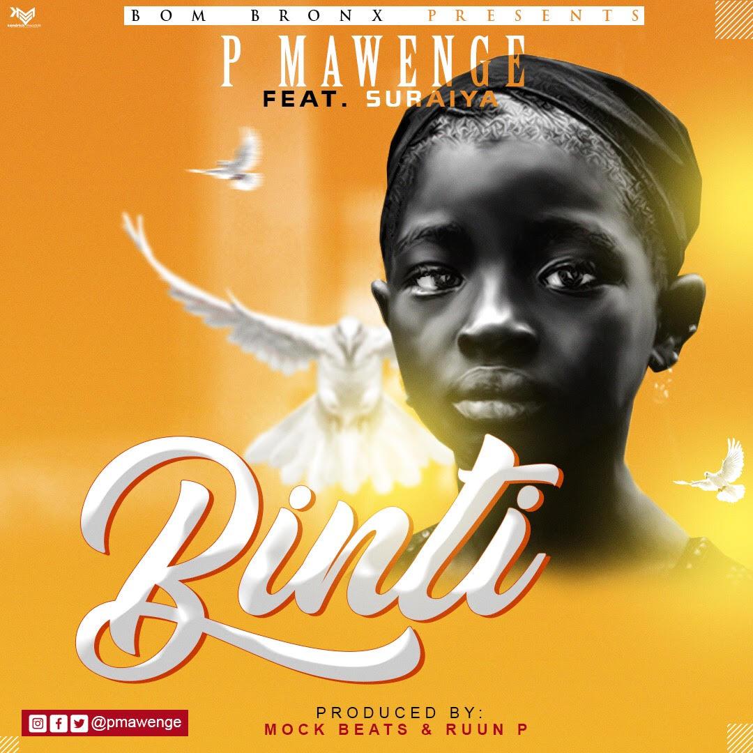 Photo of New AUDIO: P Mawenge – Binti | Download Mp3