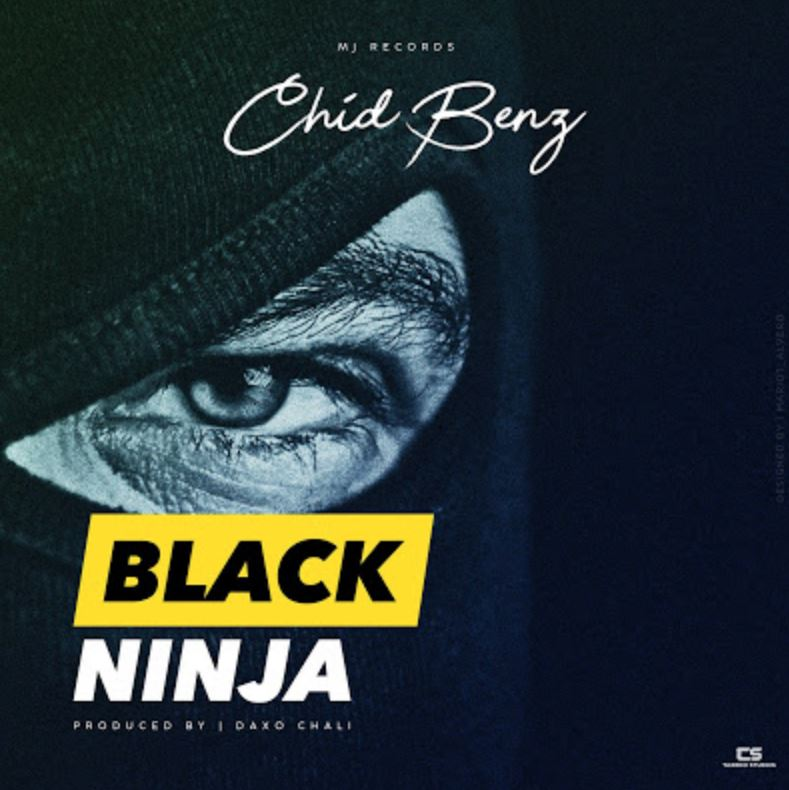 Photo of New AUDIO: Chid Benz – Black Ninja | Download Mp3