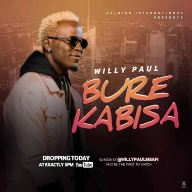 Photo of New AUDIO: Willy Paul – Bure Kabisa | Download Mp3