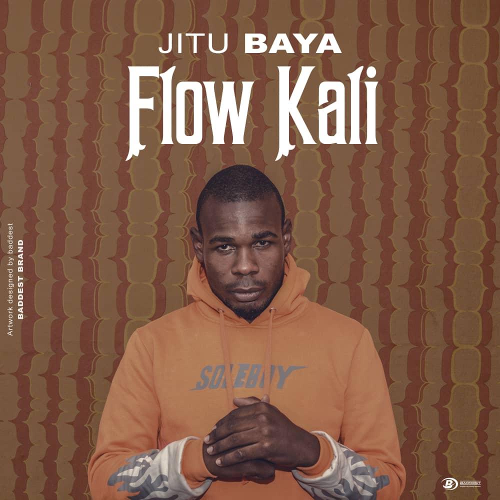 Photo of New AUDIO: Jitu Baya – Flow Kali | Download Mp3