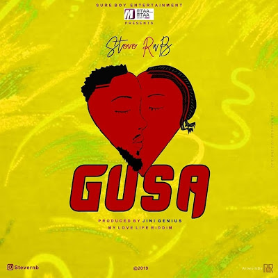 Photo of New AUDIO: Steve RNB – GUSA | DOWNLOAD Mp3