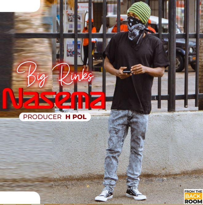 Photo of New AUDIO: Big Rinks – Nasema | Download Mp3