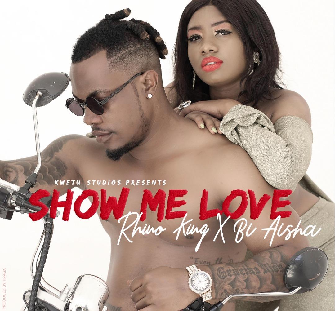 Photo of New AUDIO: Rhino King X Bi Aisha – Show Me Love | Download Mp3