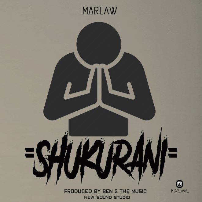 Photo of New AUDIO: Marlaw – Shukurani | Download Mp3