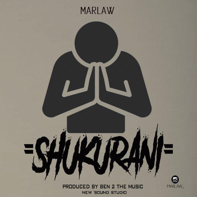 Photo of New AUDIO: Marlaw – Shukurani | Download Mp3