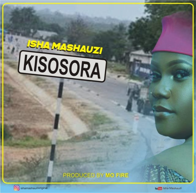 Photo of New AUDIO: Isha Mashauzi – KISOSORA | Download Mp3