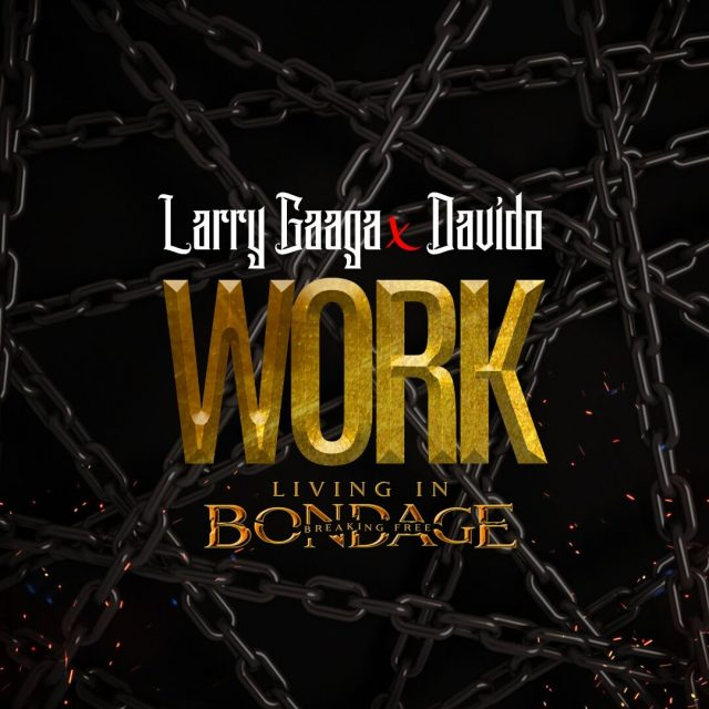 Photo of New AUDIO: Larry Gaaga x Davido – Work