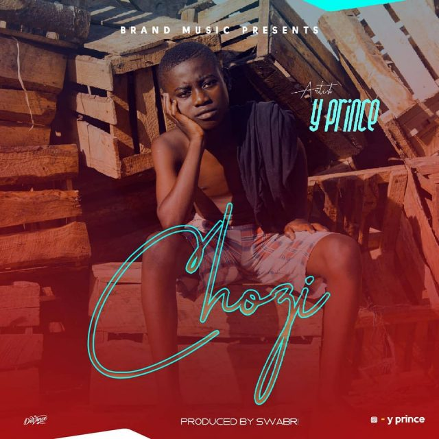 Photo of New AUDIO: Y Prince – Chozi | Download Mp3