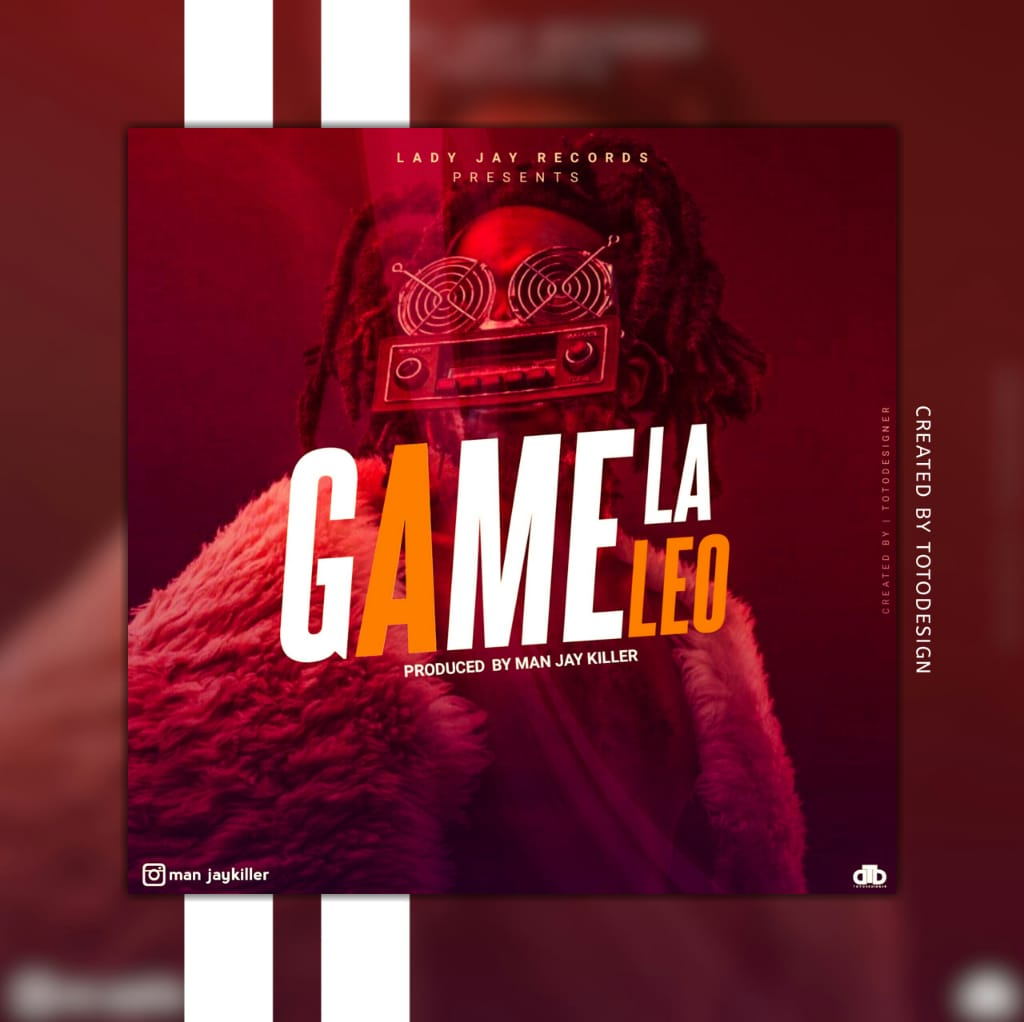 Photo of New AUDIO: Man Jay – Game La Leo | Download Mp3