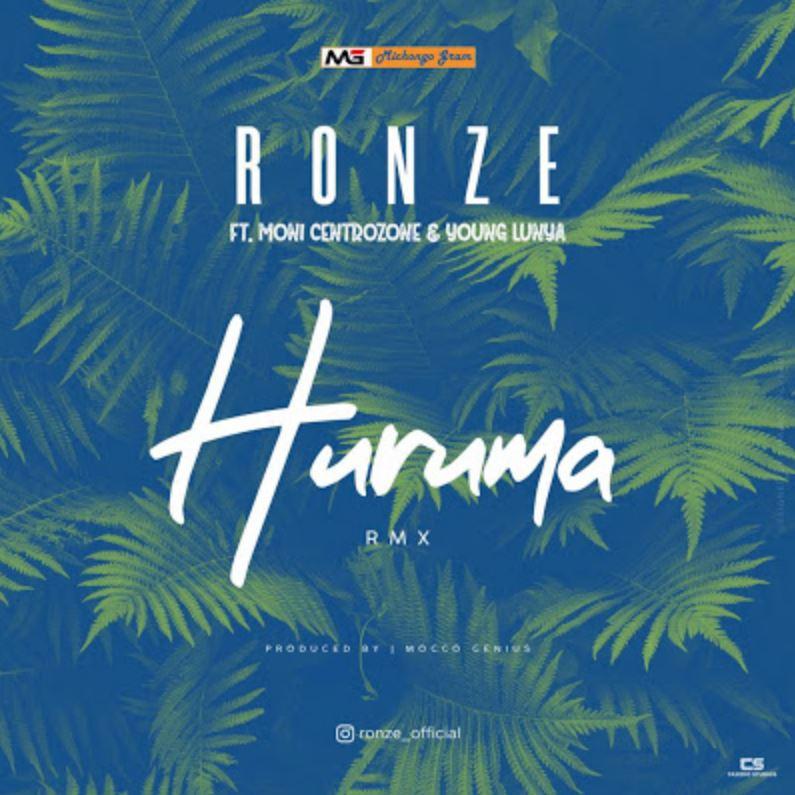 Photo of New AUDIO: Ronze Ft. Moni Centrozone & Young Lunya – Huruma (Remix) | Download Mp3