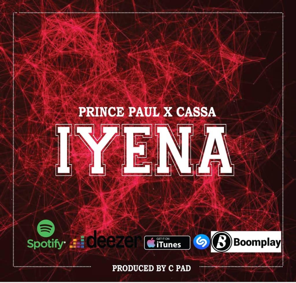Photo of New AUDIO: Prince Paul X Cassa – Iyena | Download Mp3