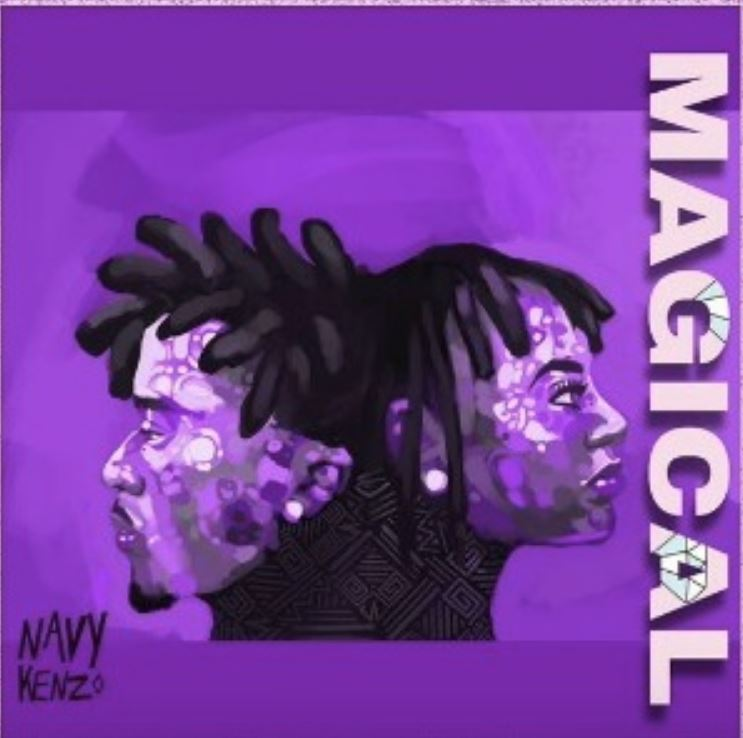 Photo of New AUDIO: Navy Kenzo – MAGICAL | Download Mp3