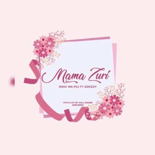 Photo of New AUDIO: Nikki wa Pili Ft. S2kizzy – Mama Zuri | Download Mp3