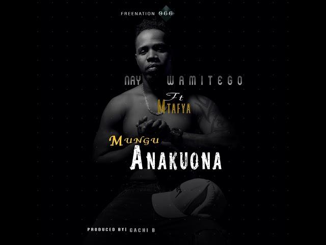 Photo of New AUDIO: Nay wa mitego X Mtafya – Mungu Anakuona | Download Mp3