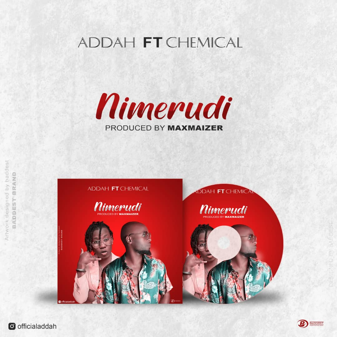 Photo of New AUDIO: Addah ft Chemical – Nimerudi | Download Mp3