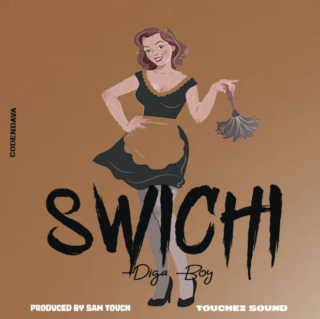 Photo of New AUDIO: DIGA BOY – SWITCH | Download Mp3