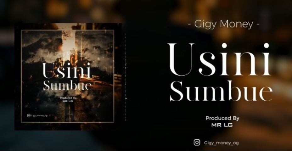 Photo of New AUDIO: Gigy Money – USINISUMBUE | Download Mp3