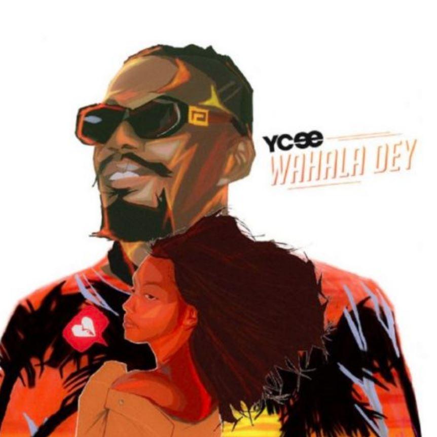 Photo of New AUDIO: Ycee – Wahala Dey