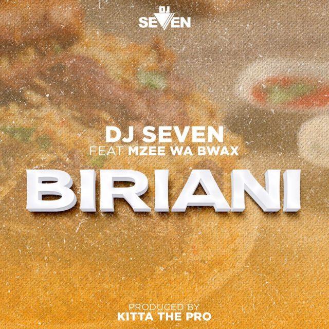 Photo of New AUDIO: Dj Seven Ft. Mzee Wa Bwax – BIRIANI (SINGELI) | Download Mp3