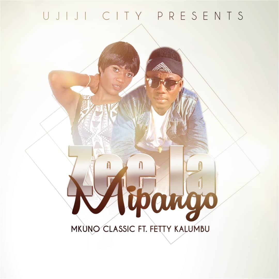Photo of New AUDIO: Mkuno Classic ft Fetty Kalumbu – Zee la Mipango | Download Mp3