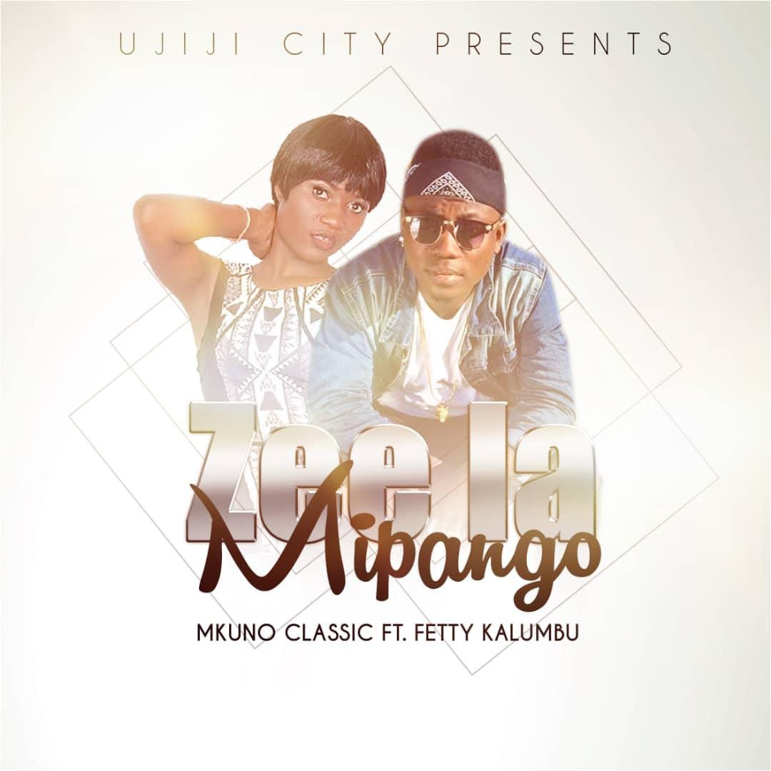 Photo of New AUDIO: Mkuno Classic ft Fetty Kalumbu – Zee la Mipango | Download Mp3