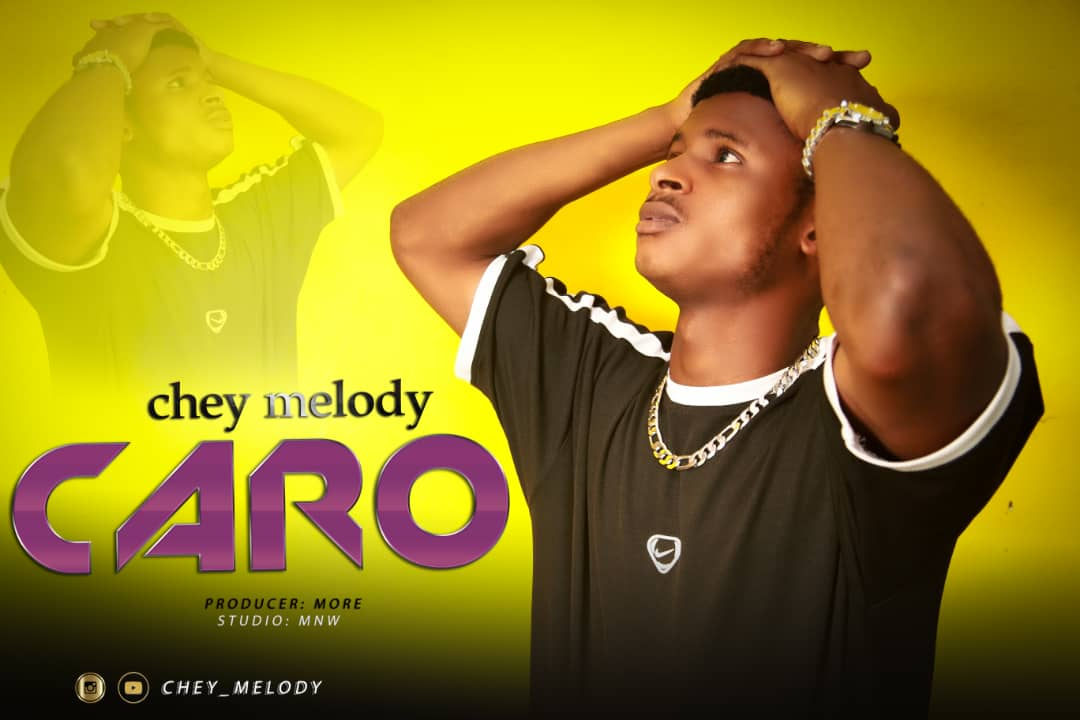 Photo of AUDIO: Chey Melody – Caro | Download Mp3