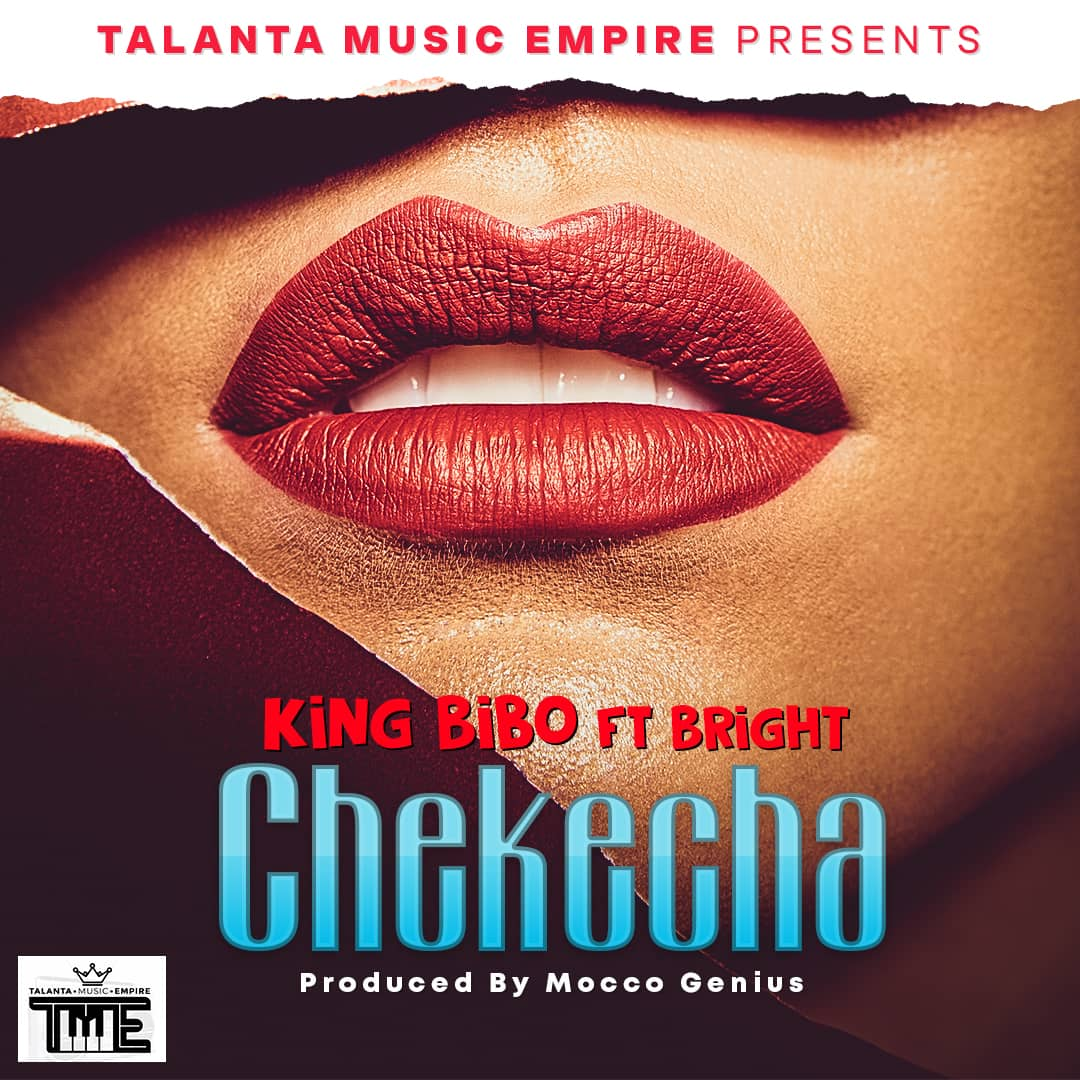 Photo of AUDIO: King Bibo ft Bright – Chekecha | Download Mp3