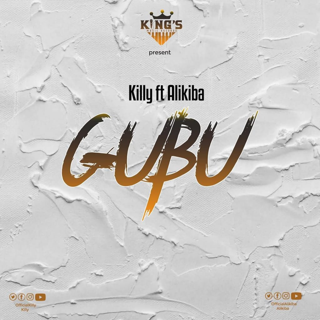 Photo of AUDIO: Killy ft Alikiba – GUBU | Download Mp3