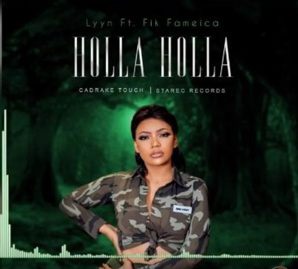 Photo of New AUDIO: Lyyn ft fik fameica – HOLLA HOLLA | Download Mp3