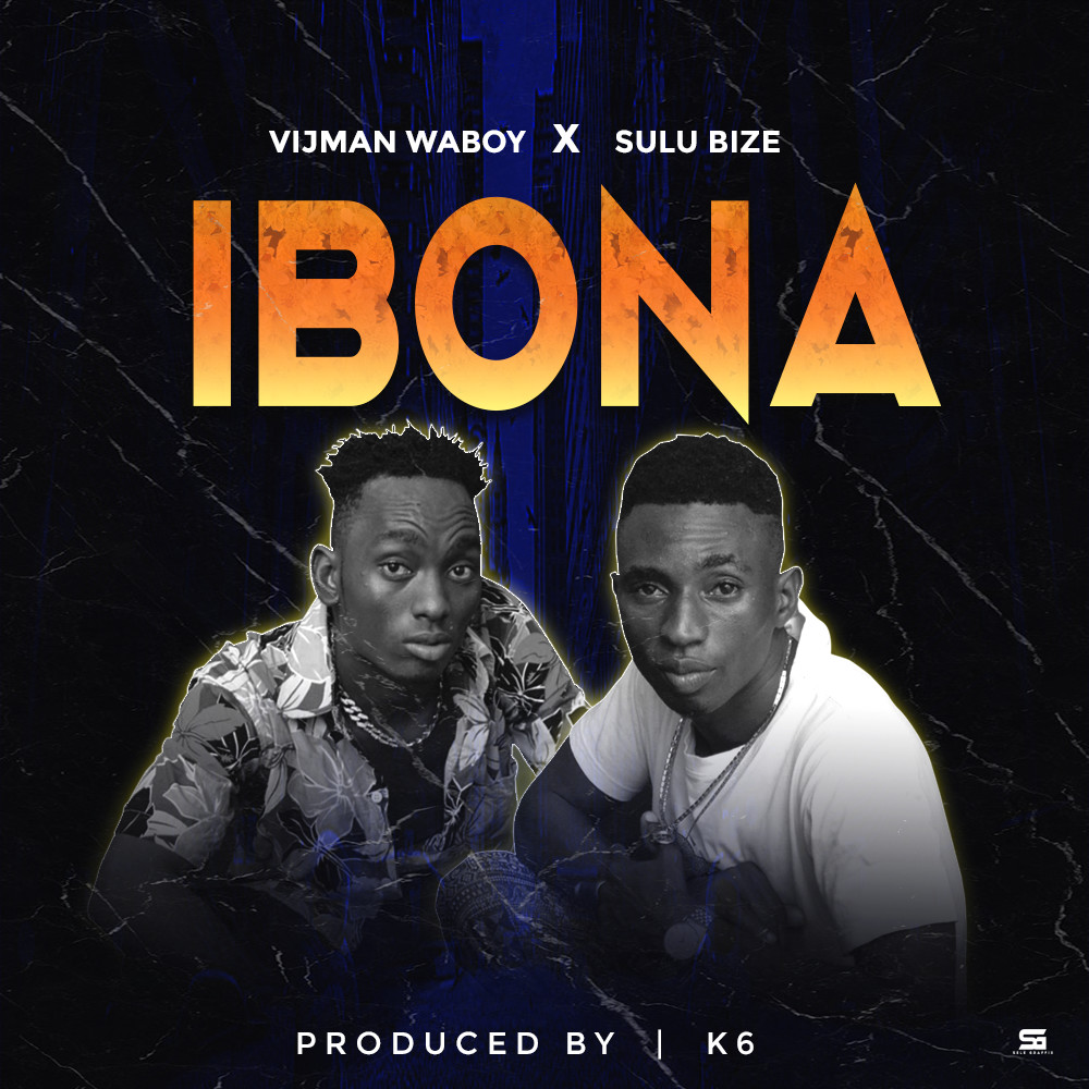 Photo of AUDIO: Vijman Waboy & Sulu Bize – IBONA | Download Mp3